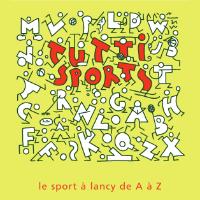 LANCY TUTTISPORTS 2010 • Portes ouvertes des sociétés sportives